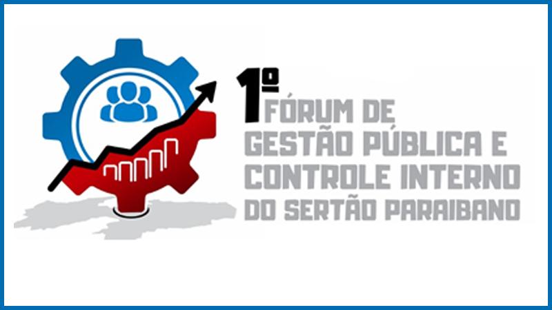 I Fórum Paraibano de Gestão Pública e Controle Interno do Sertão da Paraíba