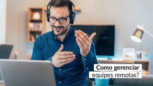 Home office trouxe novos desafios para gestores